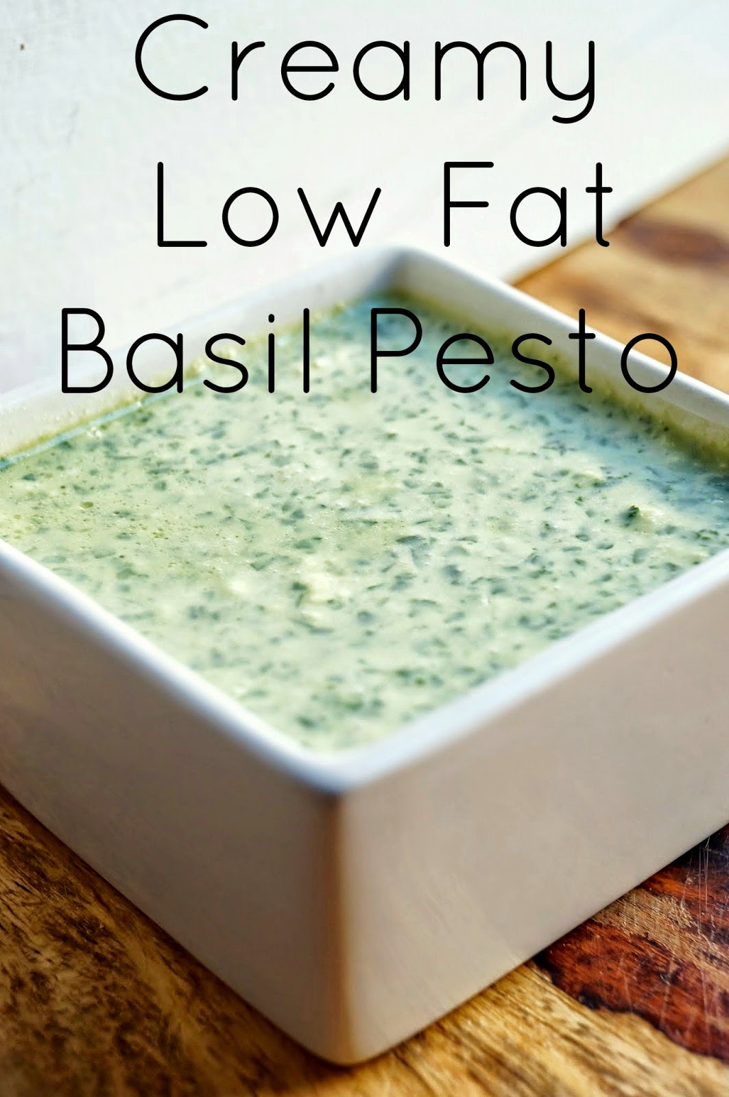 Creamy Low Fat Basil Pesto