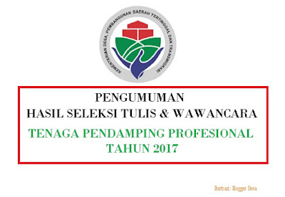 nama-nama yang lulus seleksi tulis tenaga pendamping profesional tahun 2017, Program Pembangunan dan Pemberdayaan Masyarakat (P3MD)