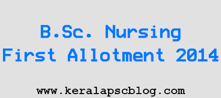 BSc Nursing First Allotment 2014