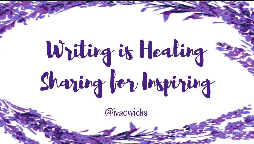 Writing is Healing, Sharing for Inspiring