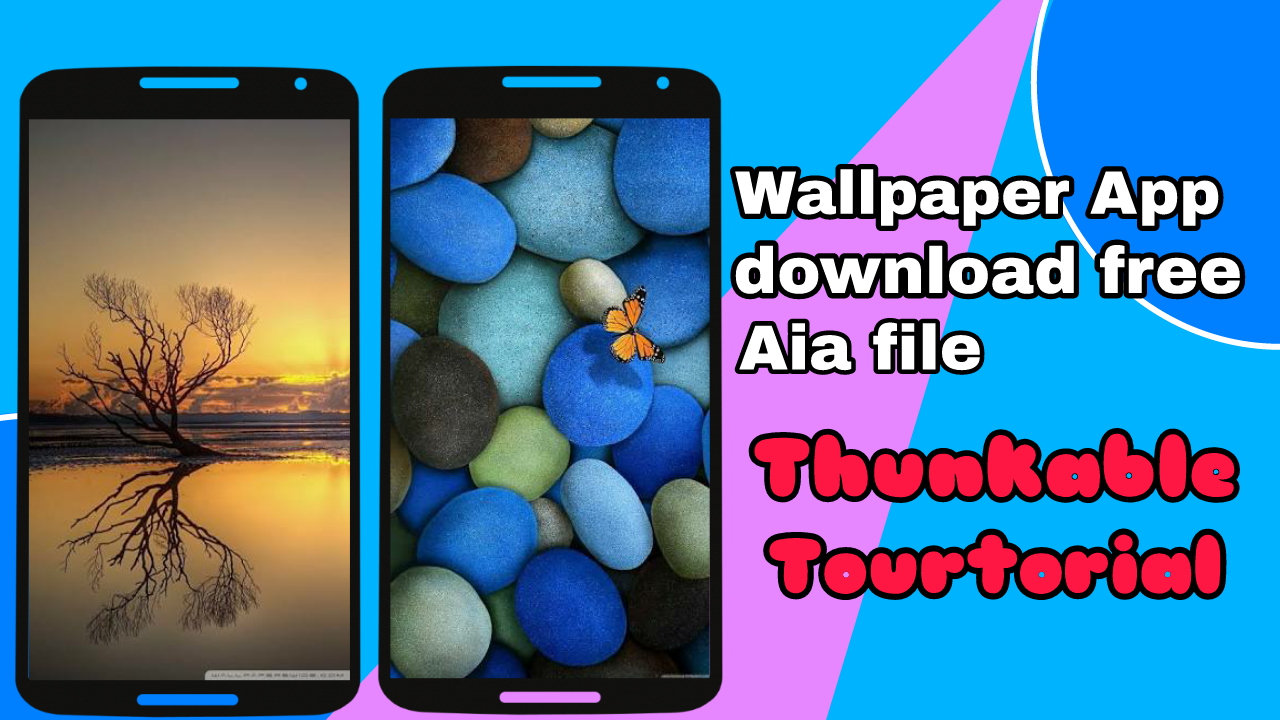 How to create wallpaper app from thunkable download the free