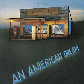 Nitty Gritty Dirt Band - An American Dream On An American Dream Album (1979)