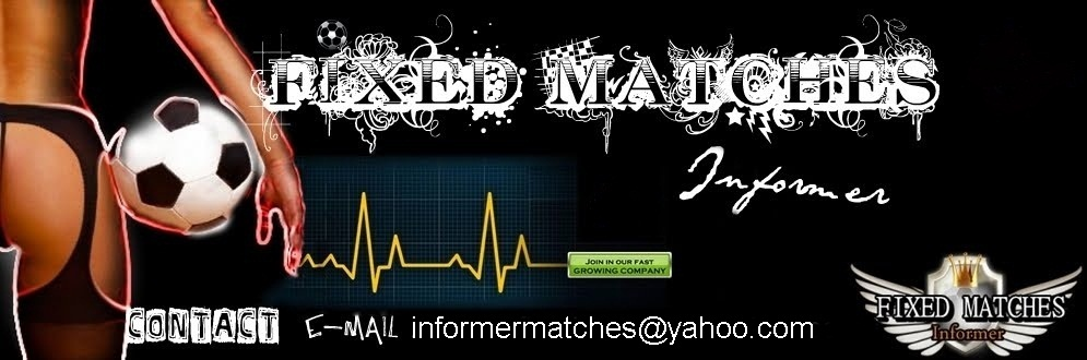 INFORMER Fixed Matches
