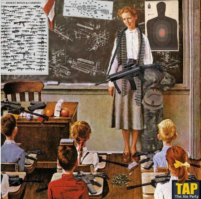 Parody of Norma Rockwell's Teacher's Birthday. Guns in the classroom by TAP The Ale Party
