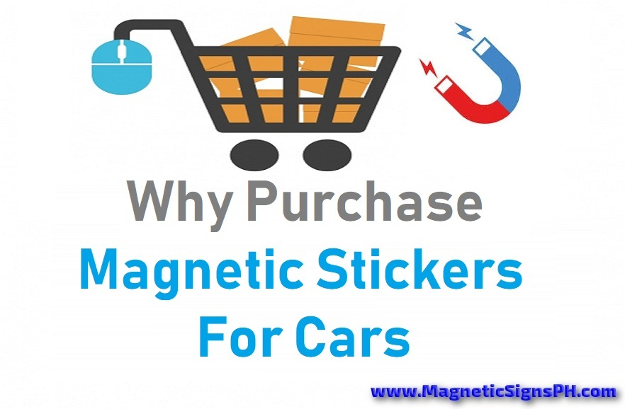 Why Purchase Magnetic Stickers For Cars