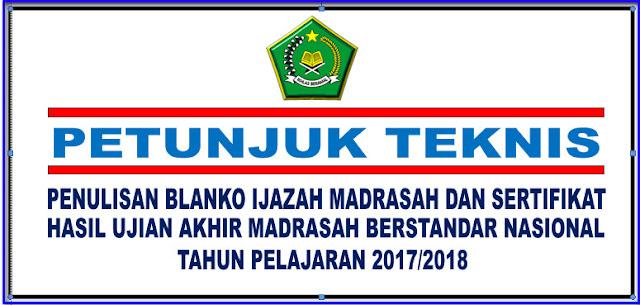 JUKNIS PENULISAN BLANKO IJAZAH MADRASAH DAN SHUAMBN  2017/218