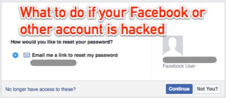 What to do if your facebook account is hacked