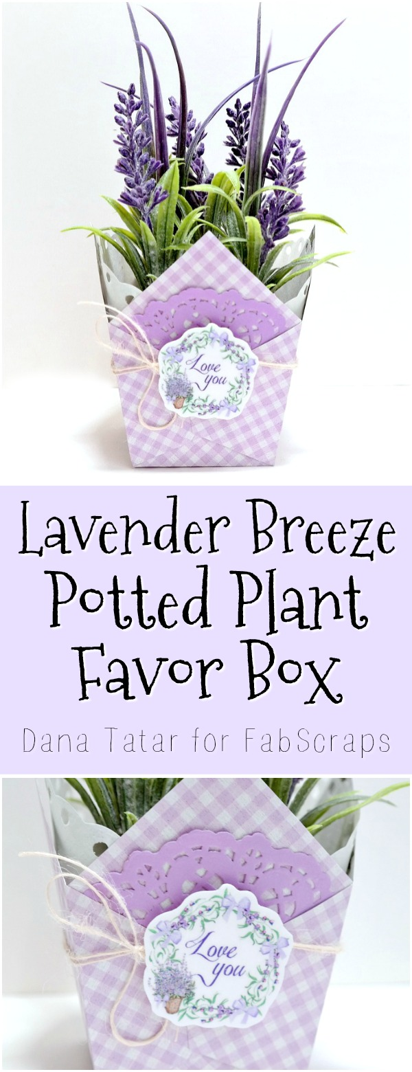 Lavender Breeze Potted Plant Favor Box Tutorial by Dana Tatar for FabScraps