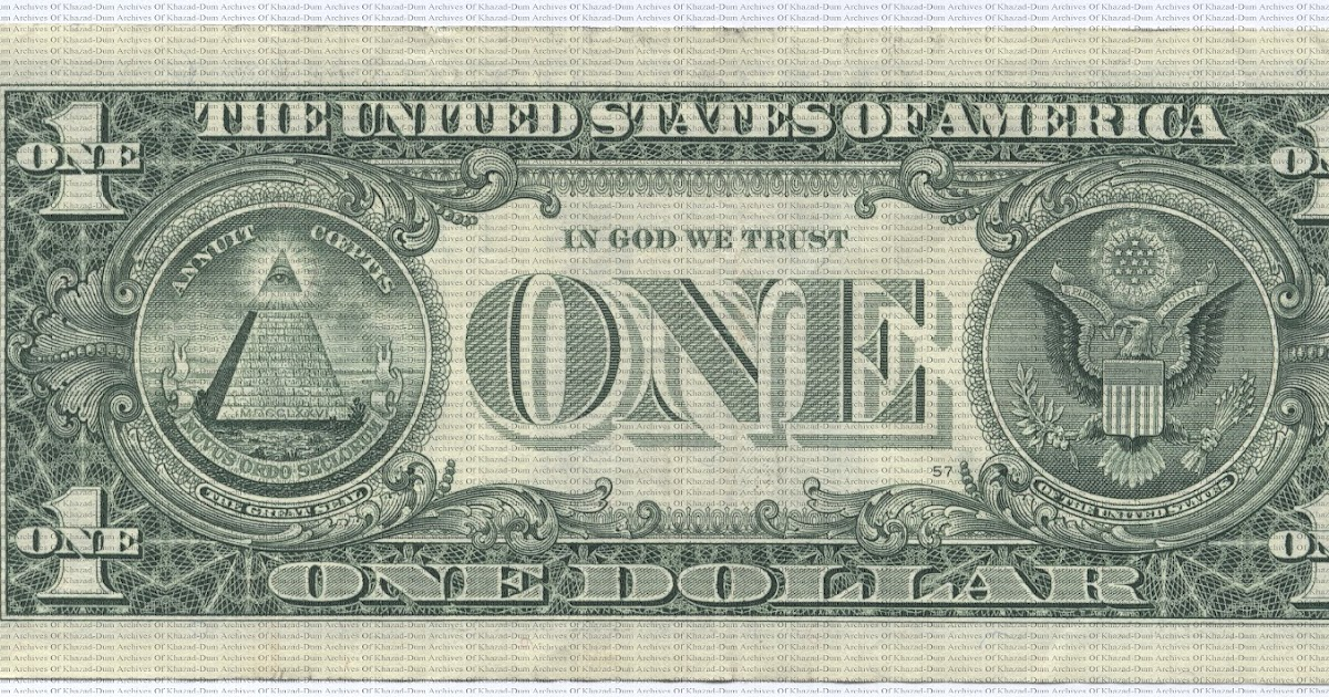 Archives of Khazad-Dum: United States one dollar bill ...