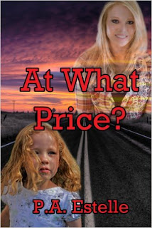 http://www.amazon.com/At-What-Price-P-Estelle-ebook/dp/B009K57Z0Y/ref=la_B006S62XBY_1_22?s=books&ie=UTF8&qid=1454967193&sr=1-22&refinements=p_82%3AB006S62XBY