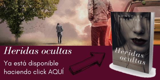 descarga aquí este thriller intimista, la novela Heridas ocultas de Sonsoles Fuentes