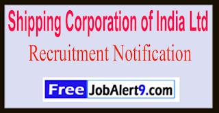 SCI Shipping Corporation of India Recruitment Notification 2017  Last Date 25-06-2017