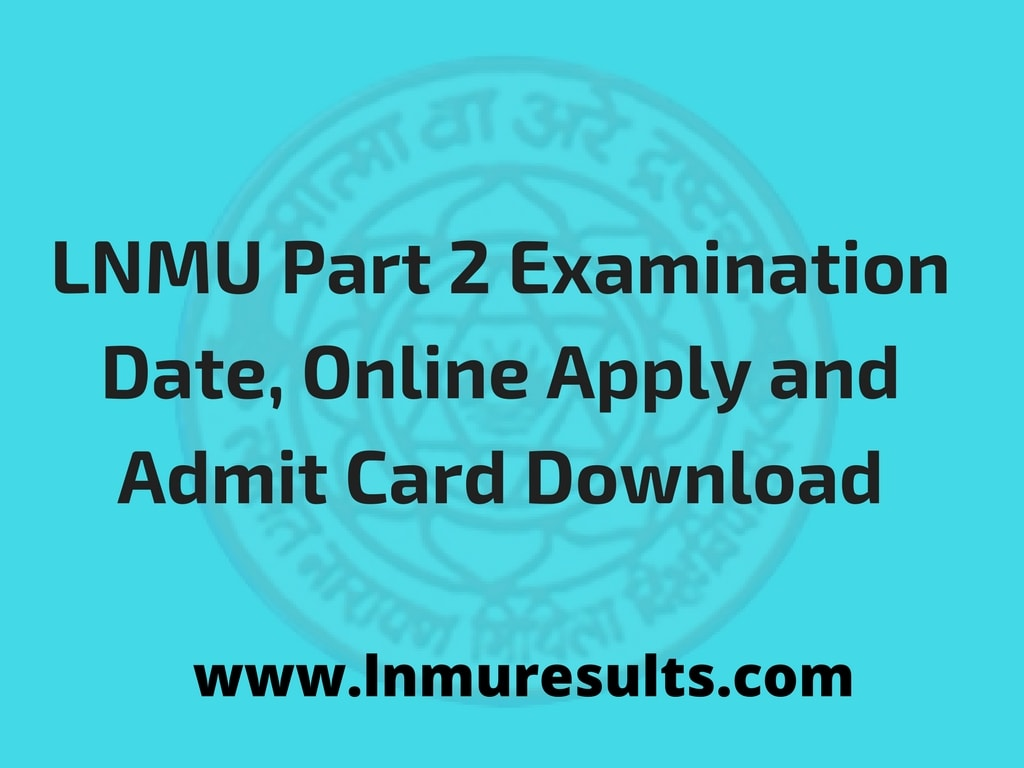 LNMU Part 2 Exam Date, Online Apply