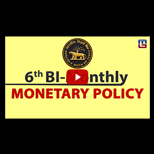 6th Bi-Monthly Monetary Policy | General Awareness PDF