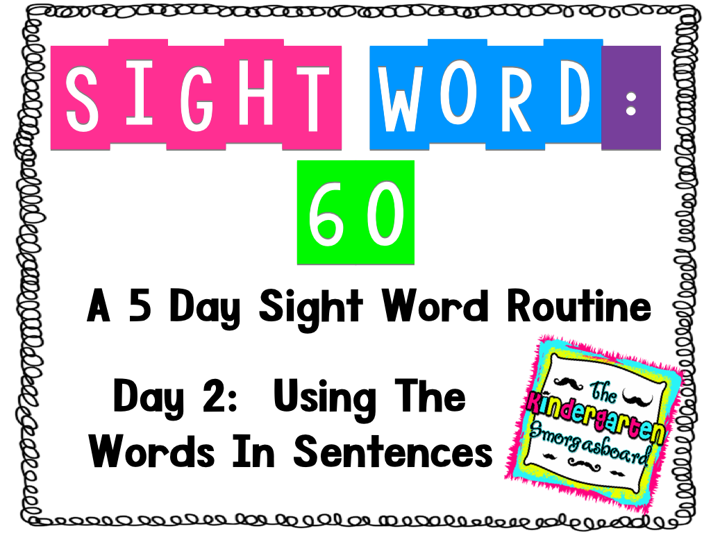 Sight Word 60 Tuesday Day 2 Sentences