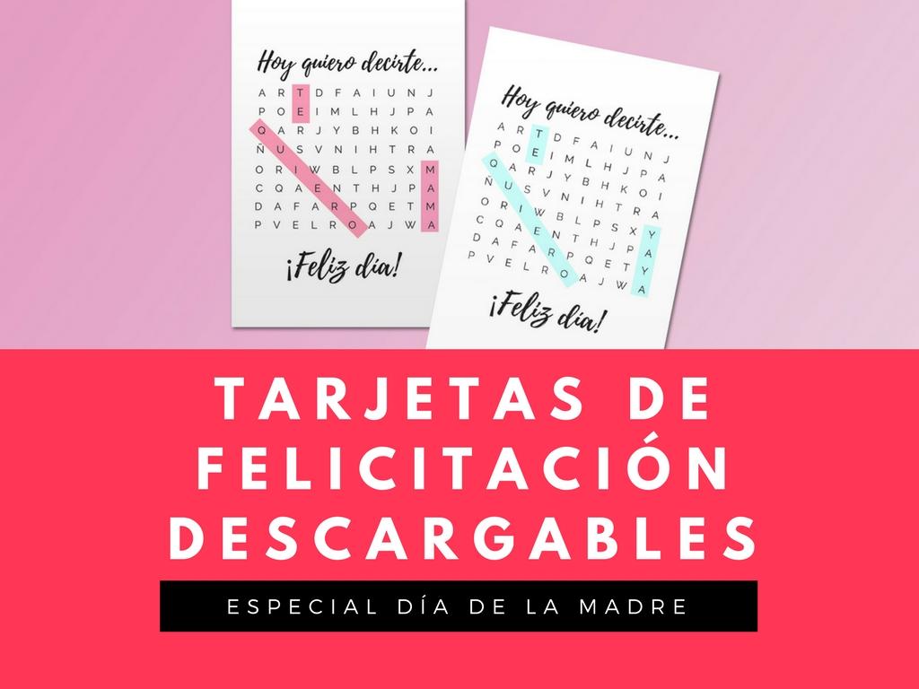 Tarjetas de felicitación descargables gratuitas para el Día de la Madre versión para madre y