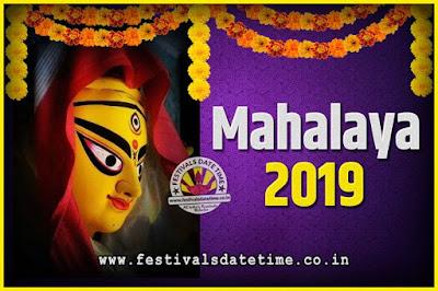 2019 Mahalaya Puja Date and Time Kolkata, 2019 Mahalaya Calendar