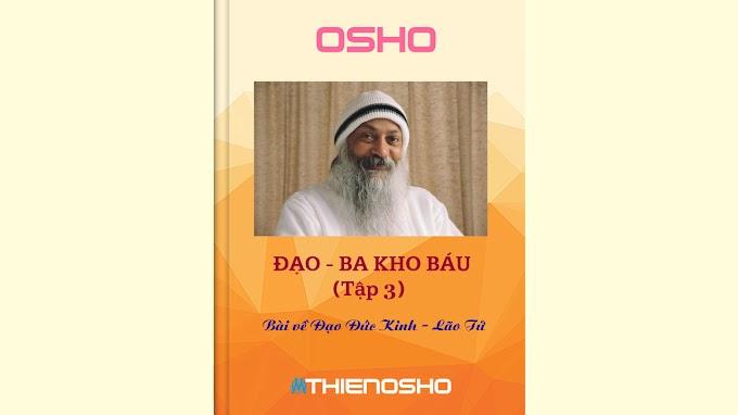 Osho - Đạo: Ba Kho Báu (Tập 3)