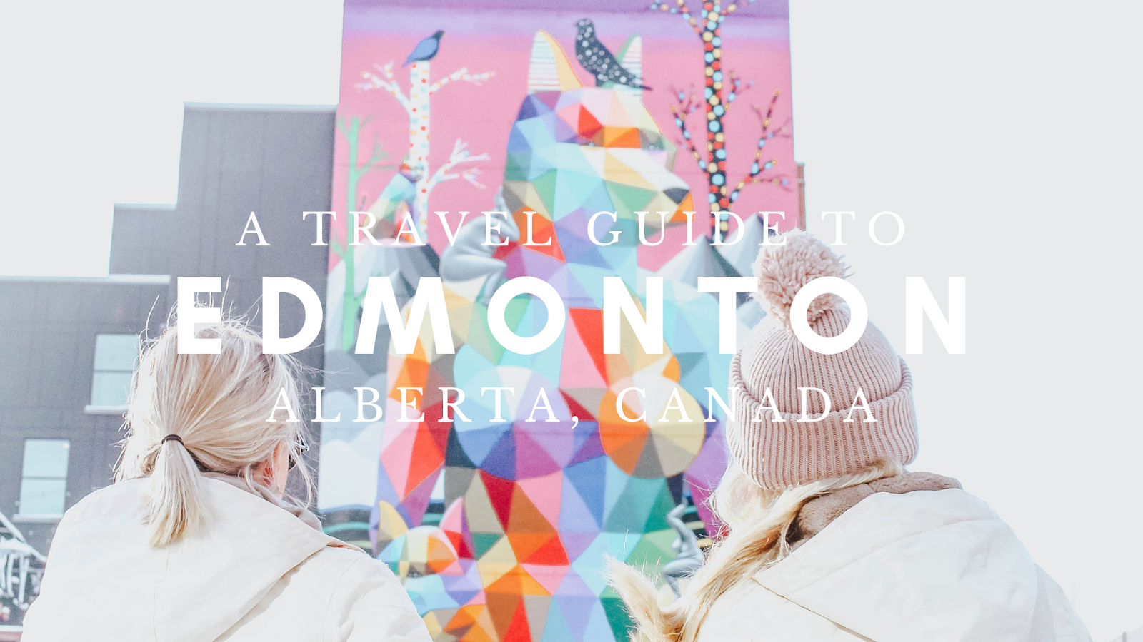 Travel guide to Edmonton, Alberta, Canada