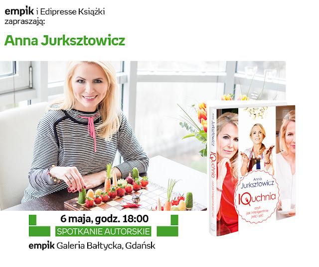 Anna Jurksztowicz od kuchni