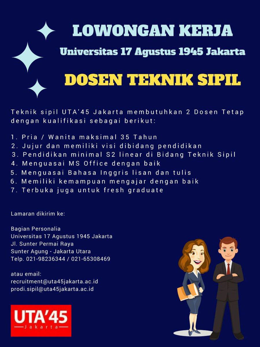 LOWONGAN DOSEN TEKNIK SIPIL Universitas 17 Agustus 1945 (UTA45) Jakarta