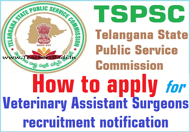 How to apply for TSPSC Veterinary Assistant Surgeons recruitment 2017