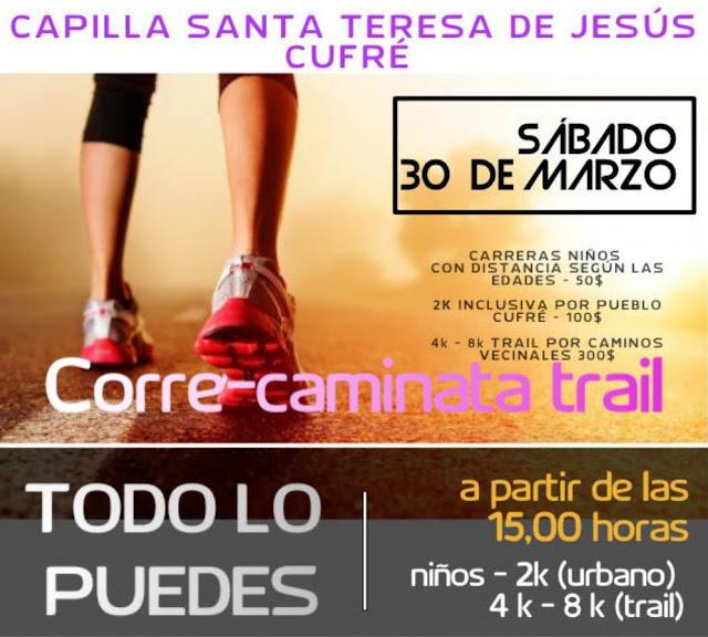 8k 4k 2k Correcaminata trail Todo lo puedes en pueblo Cufré (límite Colonia - San José, 30/mar/2019
