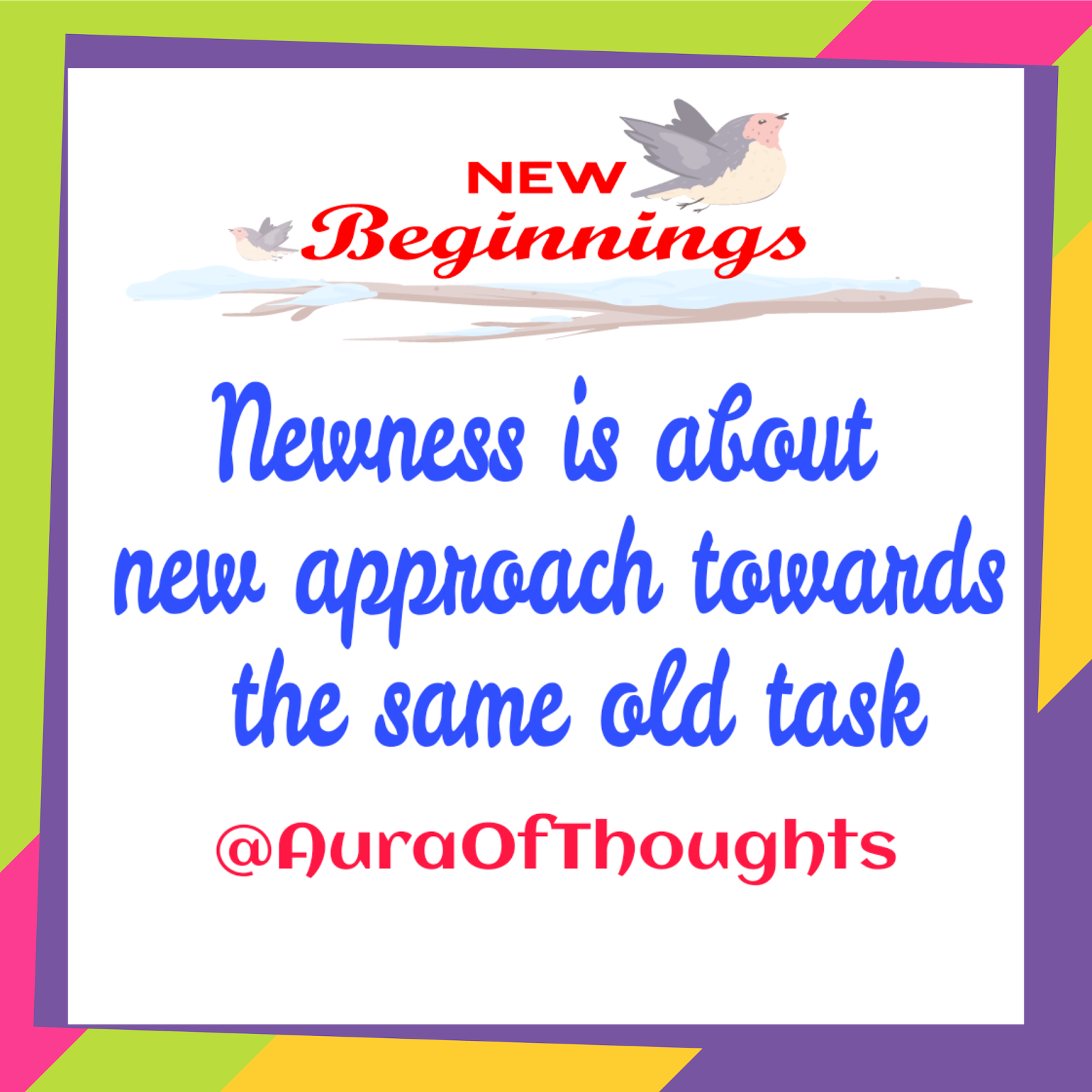 Aura Of Thoughts: New Beginning New You