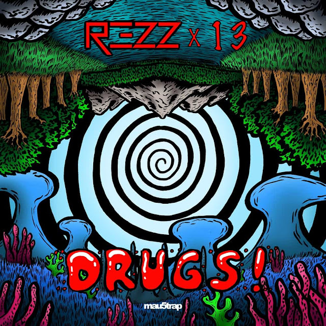 REZZ Drops New Single 'DRUGS!'