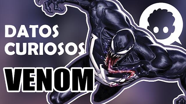 Datos curiosos que debes saber de Venom