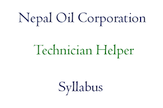 Nepal Oil Corporation Syllabus: Technician Helper
