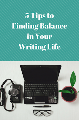 5 Tips to Finding Balance in Your Writing Life by Georgie Lee
