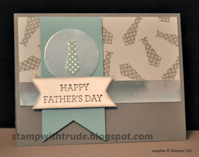 Something for Baby, Crazy About You, Father's Day, Stamp with Trude, Stampin' Up!, neck ties