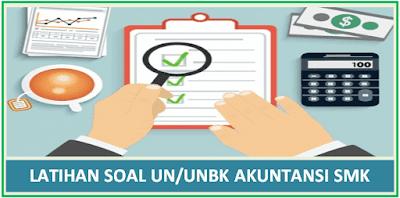 Soal Latihan UN/ UNBK Akuntansi SMK 2019 dan Jawaban