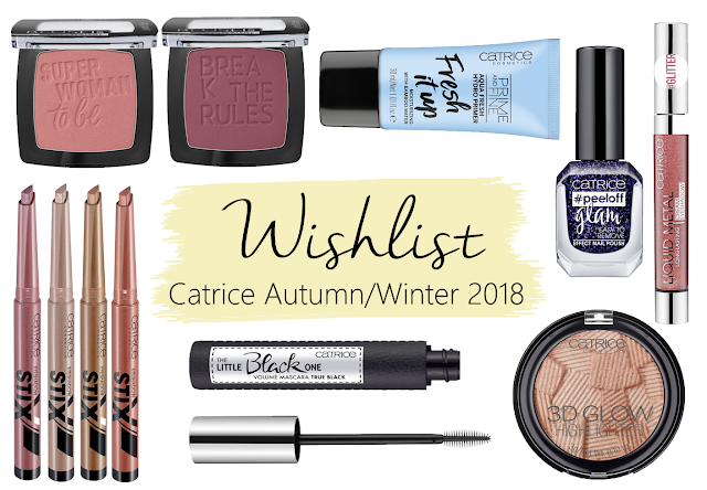 Lana Talks | Catrice Autumn/Winter 2018 Wishlist