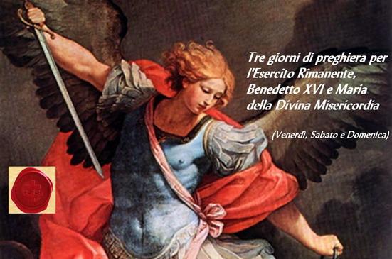 Tre giorni di preghiera per l'Esercito Rimanente, Benedetto XVI e MDM, (Venerdì, Sabato e Domenica)