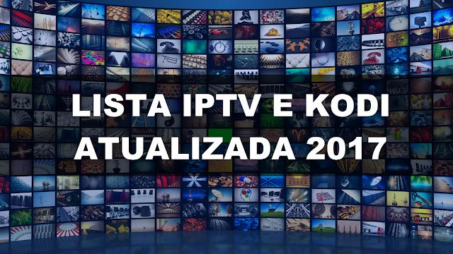 lista de canais IPTV, KODI, assistir tv online
