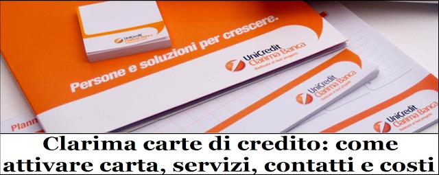 Clarima carte di credito: come attivare carta, servizi, contatti e costi