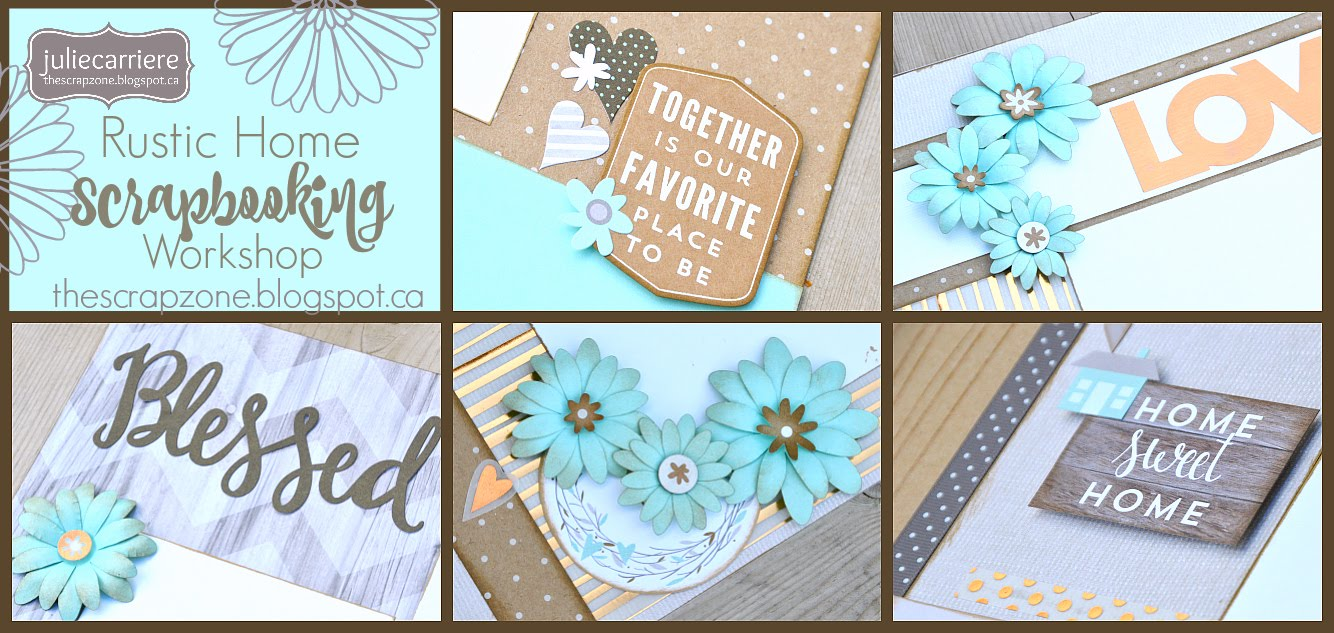 Rustic Home Scrapbooking Workshop assembly guide for EXPLORE & CCR