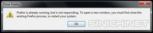 Cara Mudah Atasi Error Firefox Is Already Running, browser, windows7, browser error, mengatasi browser tidak mau jalan, software aplikasi, application software