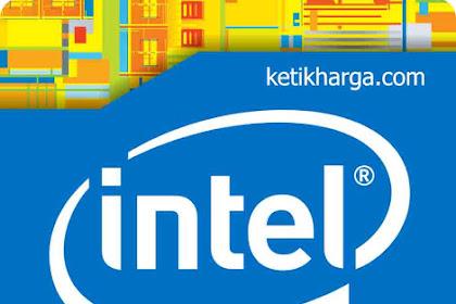 Daftar Harga Processor Intel Semua Ada 2018