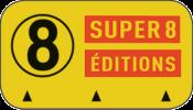 Super 8 éditions