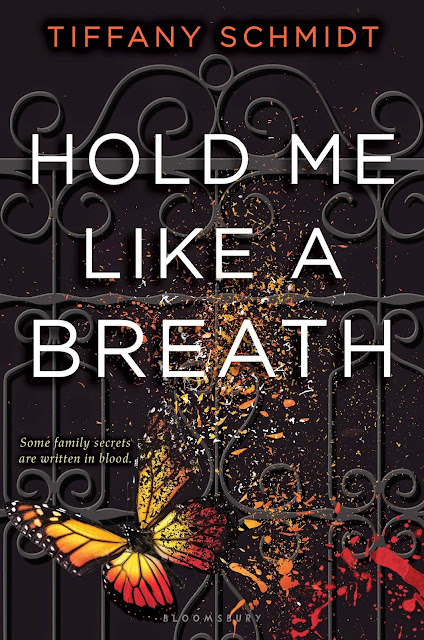 Hold Me Like a Breath ( Once Upon a Crime Family, #1) by Tiffany Schmidt