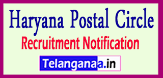Haryana Postal Circle Recruitment Notification 2017 Last Date 24-05-2017
