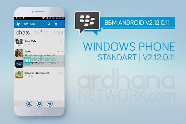 BBM Windows Phone Standart - BBM Android V2.12.0.11