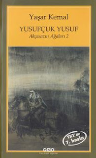 Yaşar Kemal - Akçasazın Ağaları 2 - Yusufçuk Yusuf