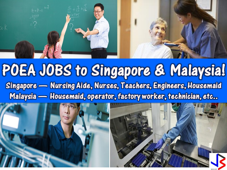 Are you looking for opportunities for international employment or jobs abroad? Singapore and Malaysia are now hiring for Filipino workers to fill-in their local employment. This month of March, the following are job orders from employment site of Philippines Overseas Employment Administration (POEA) for Malaysia and Singapore! Many job orders are open to Filipino workers!  Read more: http://www.jbsolis.com/2018/03/poea-approved-jobs-to-singapore-and-malaysia.html#ixzz59U5qDIXF