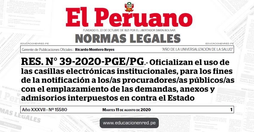 RES. N° 39-2020-PGE/PG.- Oficializan el uso de las casillas electrónicas institucionales, para los fines de la notificación a los/as procuradores/as públicos/as con el emplazamiento de las demandas, anexos y admisorios interpuestos en contra el Estado