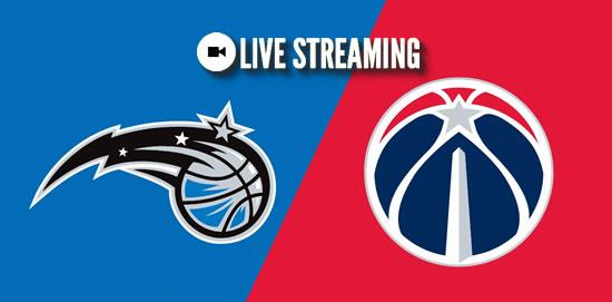 LIVE STREAMING: Orlando Magic vs Washington Wizards 2018-2019 NBA Season