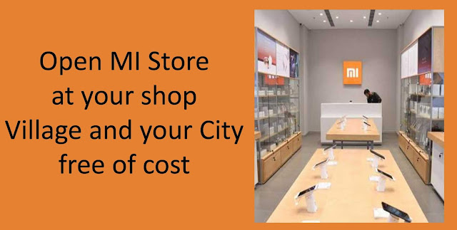 Open MI store in your shop, Village and your City free of cost